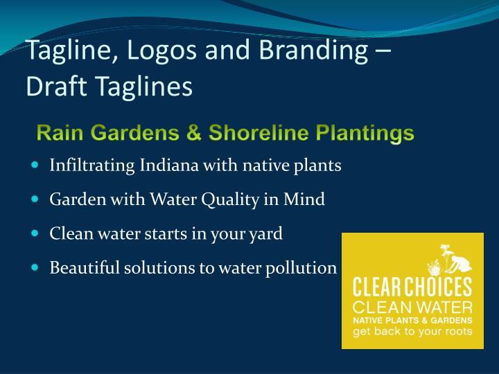 Tagline, Logos and Branding –
