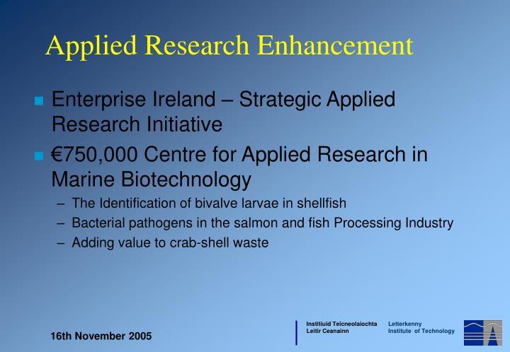 Enterprise Ireland – Strategic Applied Research Initiative