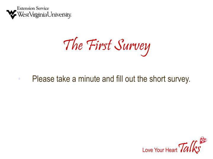 The First Survey