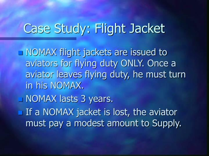 Case Study: Flight Jacket