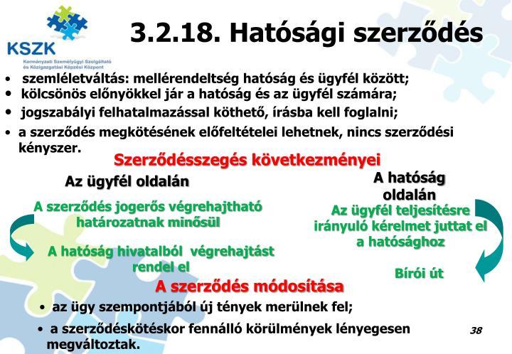 3.2.18. Hatósági szerződés
