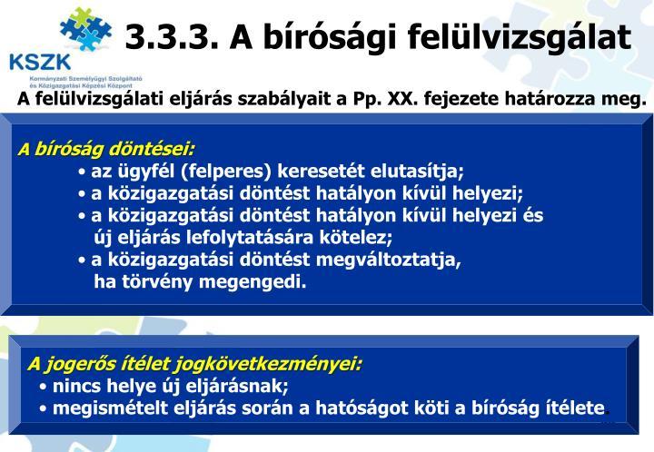 3.3.3. A bírósági felülvizsgálat