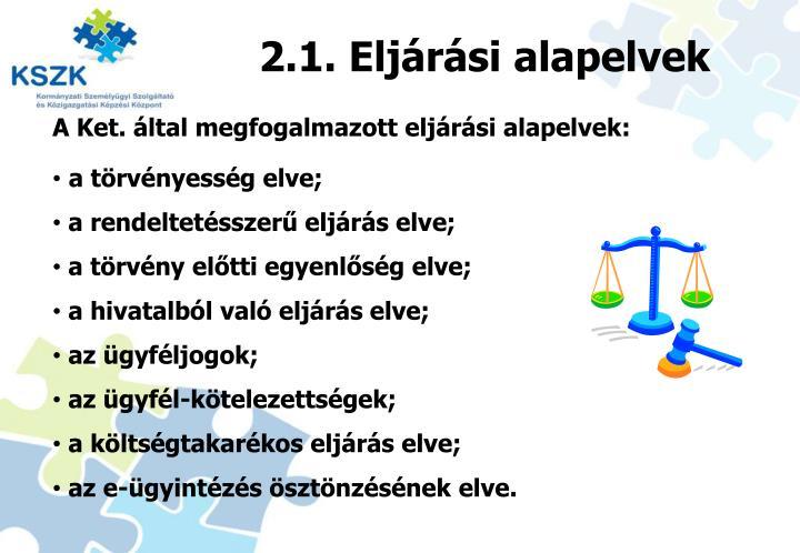 2.1. Eljárási alapelvek