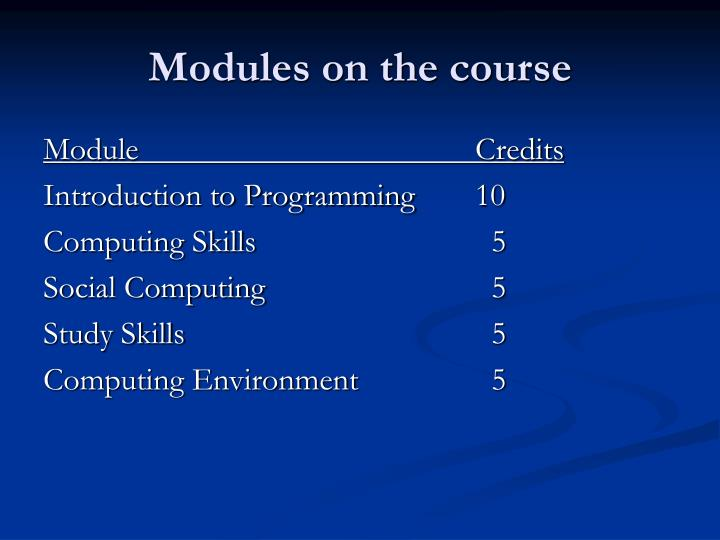 Modules on the course