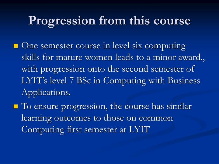 Progression from this course