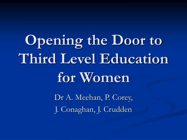 Opening the Door to Third Level Education for Women