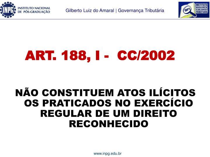 ART. 188, I -  CC/2002