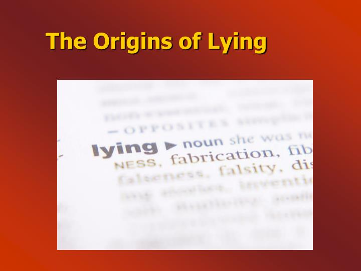 The Origins of Lying