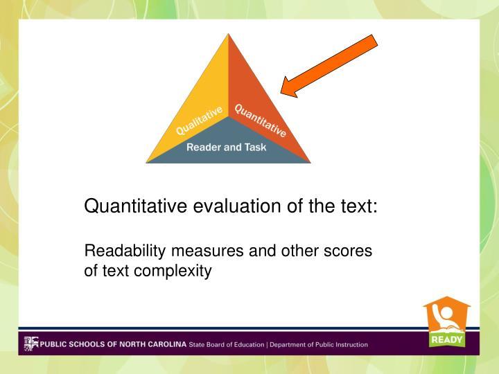 Quantitative evaluation of the text: