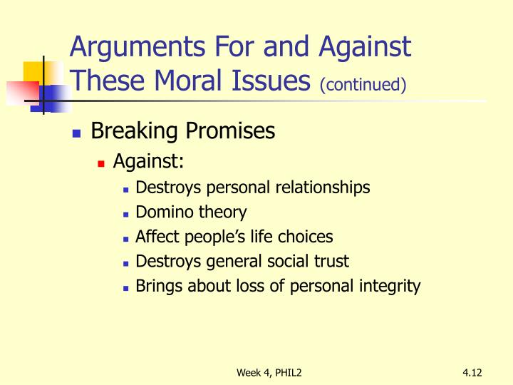Arguments For and Against