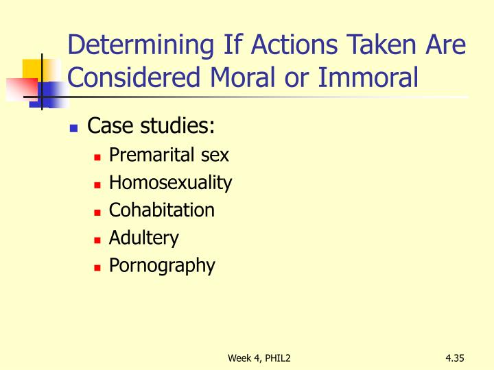 Determining If Actions Taken Are Considered Moral or Immoral
