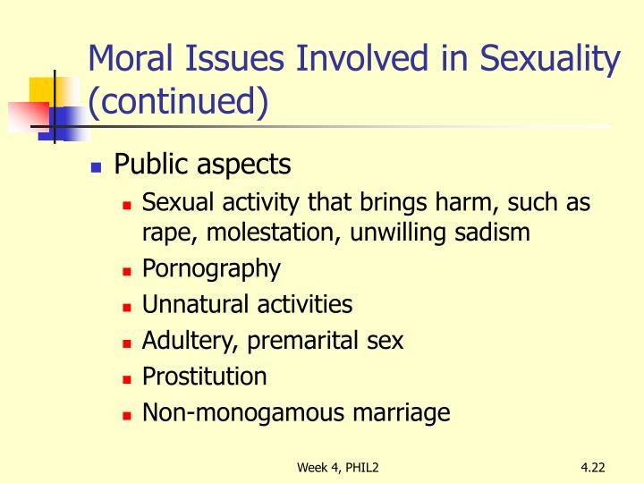 Moral Issues Involved in Sexuality (continued)