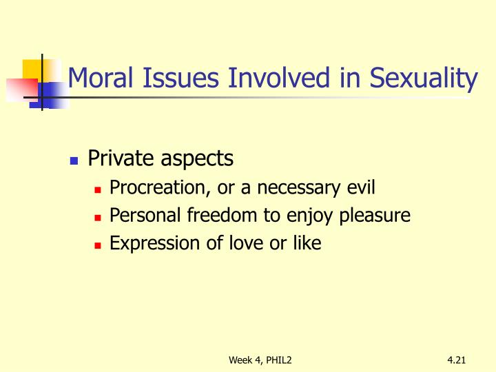 Moral Issues Involved in Sexuality