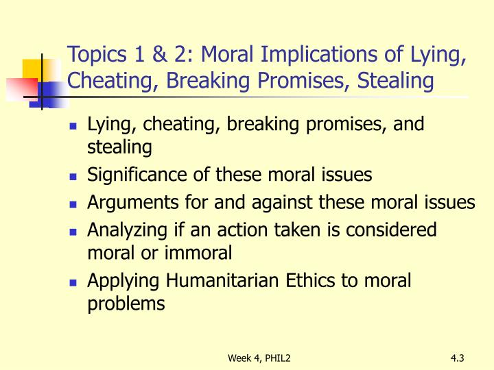 Topics 1 2 moral implications of lying cheating breaking promises stealing