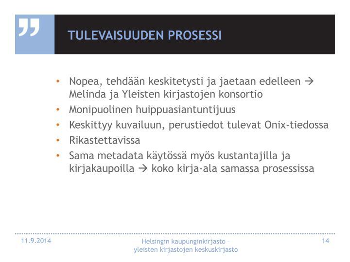 Tulevaisuuden prosessi