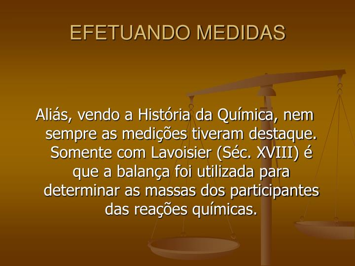 EFETUANDO MEDIDAS
