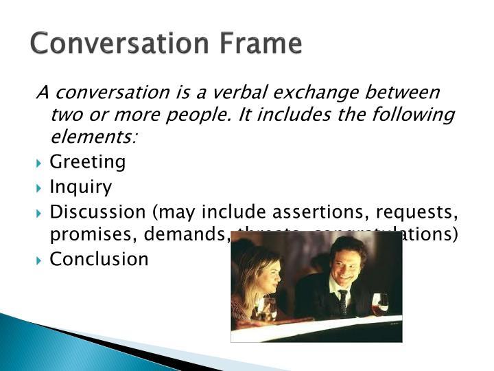 Conversation Frame