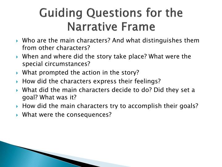 Guiding Questions for the Narrative Frame