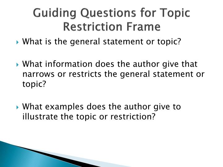 Guiding Questions for Topic Restriction Frame