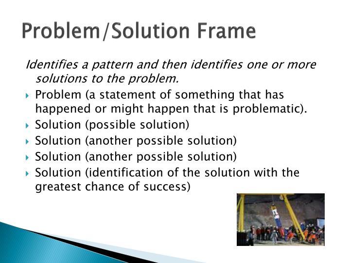 Problem/Solution Frame
