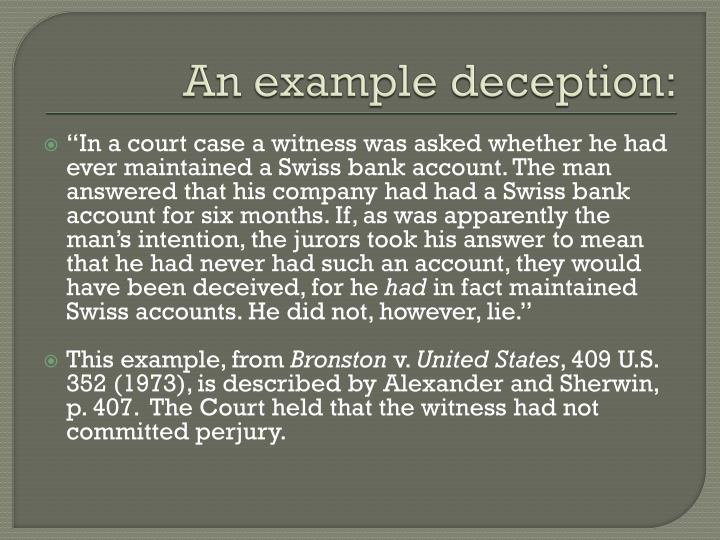 An example deception: