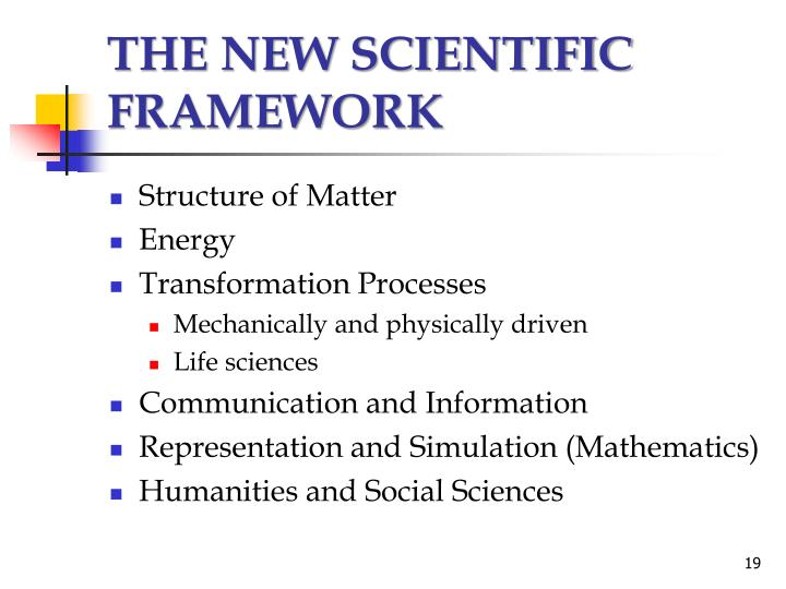 THE NEW SCIENTIFIC FRAMEWORK
