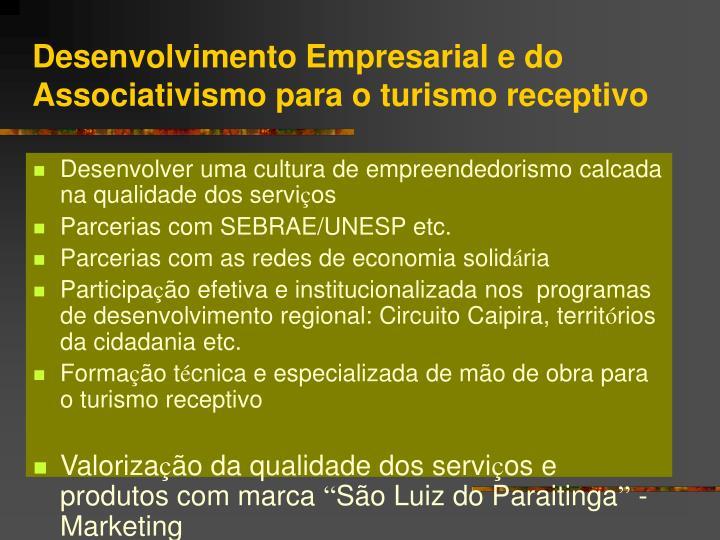 Desenvolvimento Empresarial e do Associativismo para o turismo receptivo