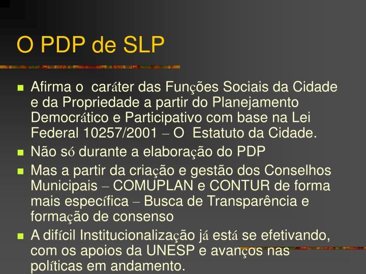 O PDP de SLP