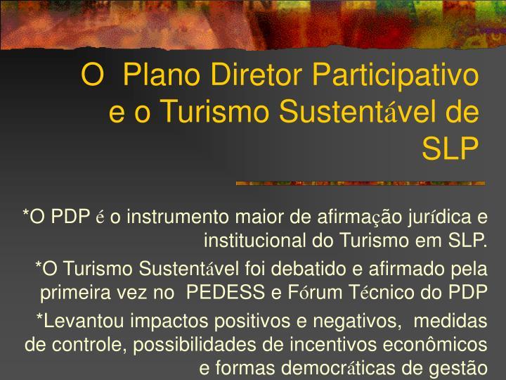 O  Plano Diretor Participativo e o Turismo Sustent