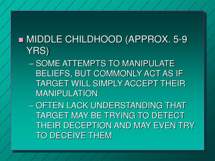 MIDDLE CHILDHOOD (APPROX. 5-9 YRS)