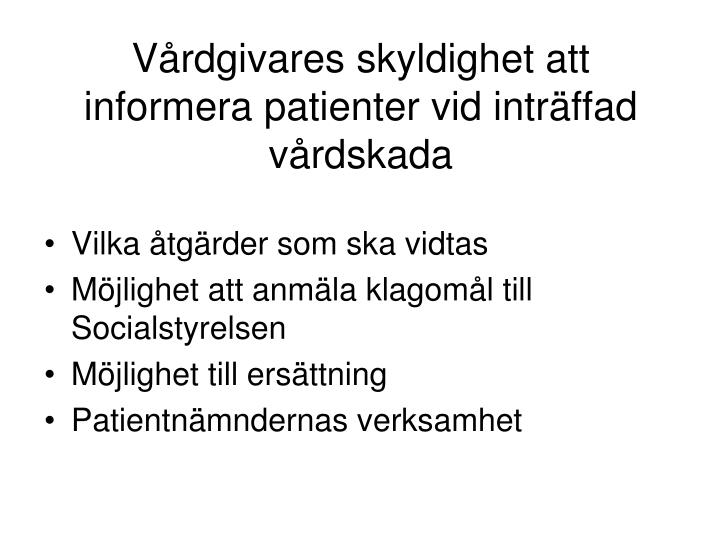 Vårdgivares skyldighet att informera patienter vid inträffad vårdskada