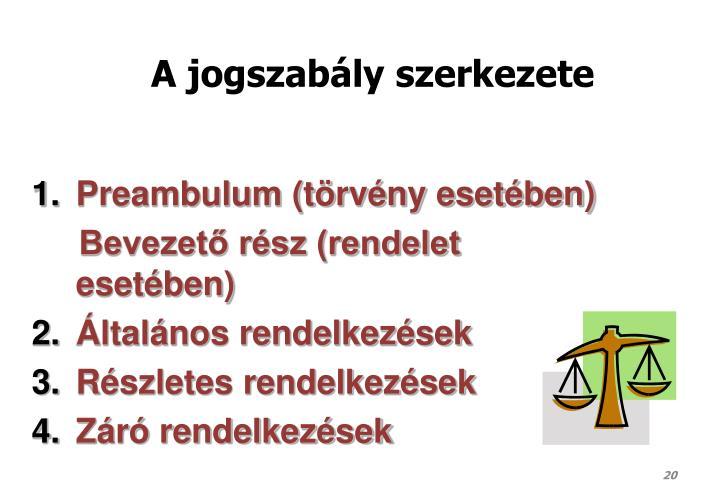 A jogszabály szerkezete