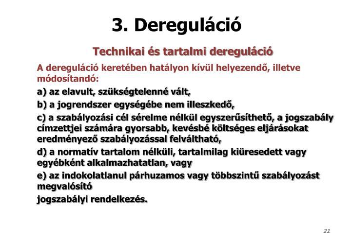 3. Dereguláció