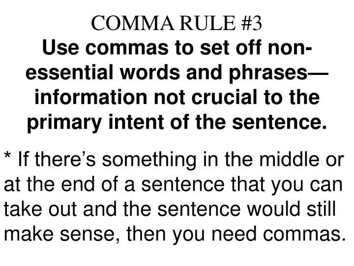 COMMA RULE #3