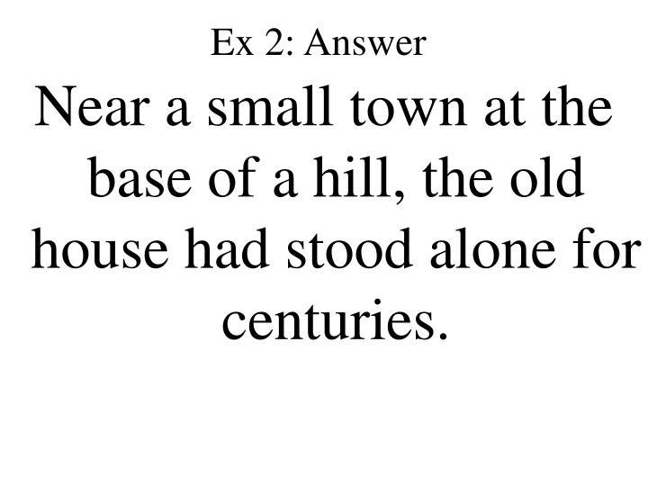 Ex 2: Answer