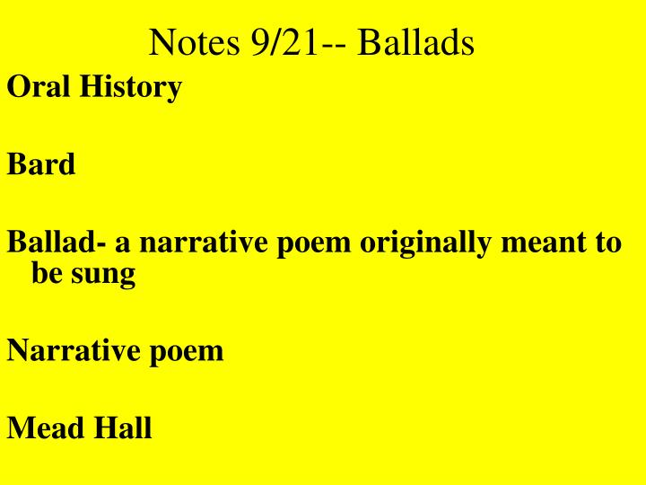 Notes 9/21-- Ballads