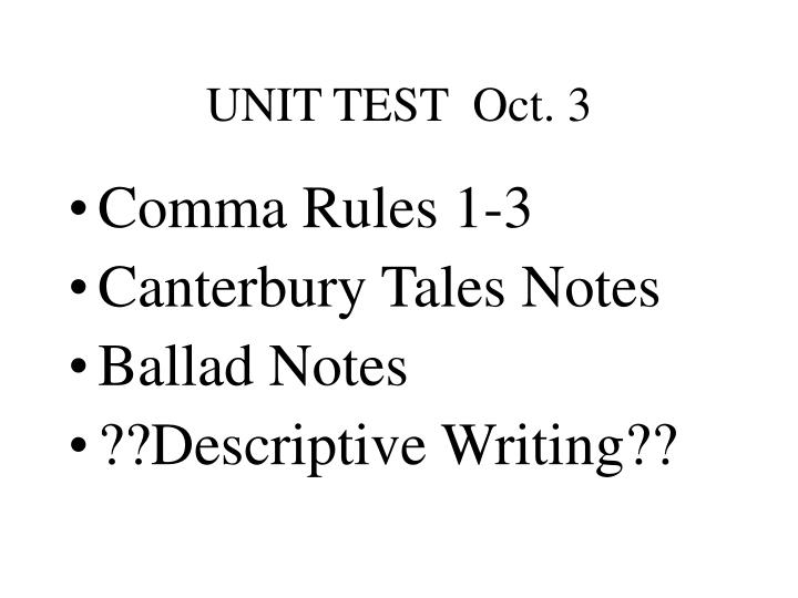 UNIT TEST  Oct. 3