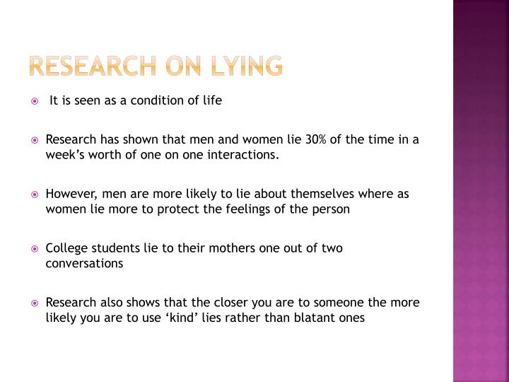 Research on Lying