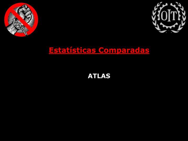 Estatísticas Comparadas