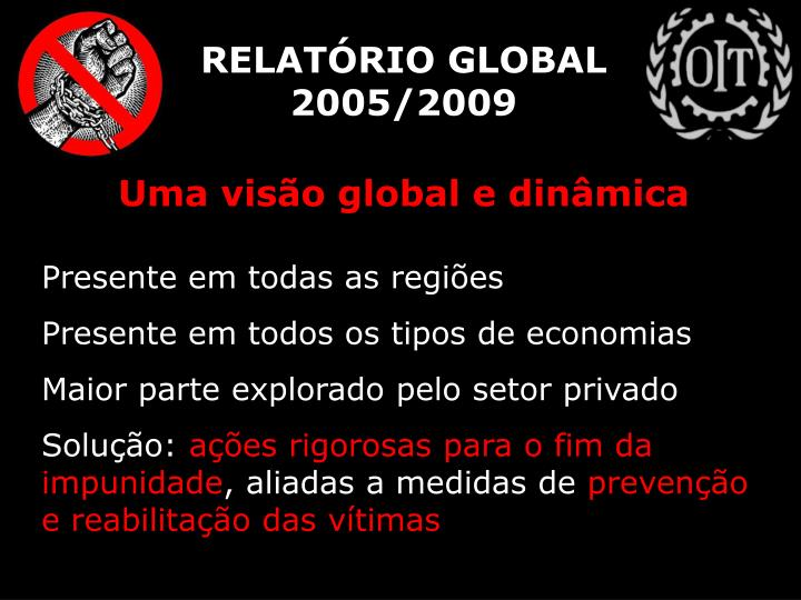 RELATÓRIO GLOBAL 2005/2009