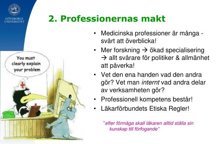 2. Professionernas makt