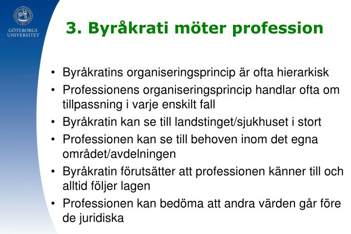 3. Byråkrati möter profession