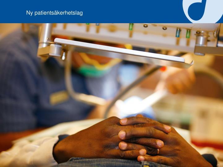 Ny patientsäkerhetslag
