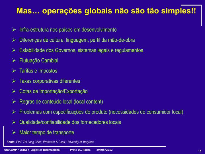 Mas… operações globais não são tão simples!!