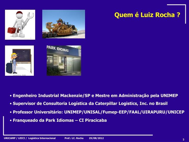 Quem é Luiz Rocha ?