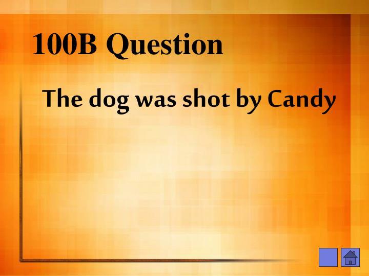 100B Question