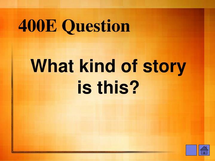 400E Question