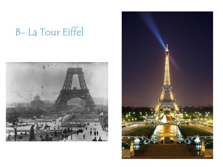 B- La Tour Eiffel