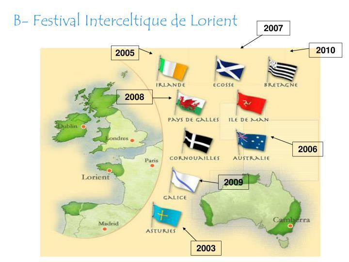 B- Festival Interceltique de Lorient