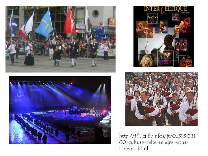 http://tf1.lci.fr/infos/jt/0,,3931381,00-culture-celte-rendez-vous-lorient-.html